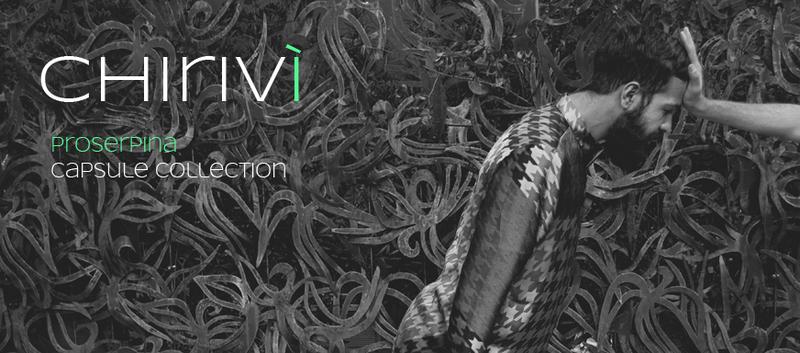 Chiriv+¼ Proserpina Caspule Collection